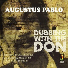 Pablo, Augustus ‎– Dubbing With The Don