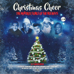 Christmas Cheer - Merriest Songs Of The Holidays