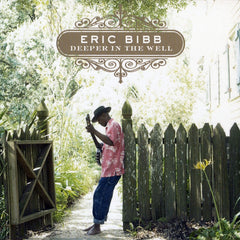 Bibb, Eric - Deeper In the Well