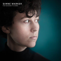 Marker, Ginne - For Seasons To