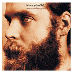 Bonnie ´Prince` Billy - Master And Everyone