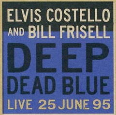 Costello, Elvis - Deep Dead Blue-Live At Meltdown