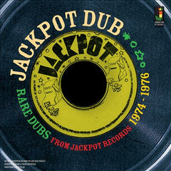 Jackpot Dub: Rare Dubs From Jackpot Records 1974-1976 - V/A