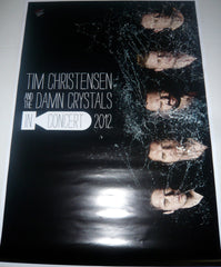Christensen, Tim And The Damn Crystals - Poster.