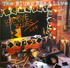 Blues Band - Bye Bye Blues