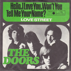 Doors ‎– Hello, I Love You, Won't You Tell Me Your Name?