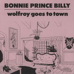 Bonnie ´Prince` Billy - Wolfroy Goes To Town