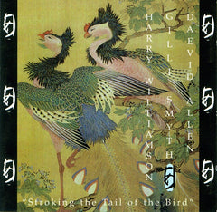 Williamson, Harry / Gilli Smith / Daevid Allen - Stroking The Tail Of The Bird