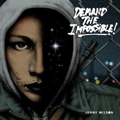 Wilson, Jenny - Demand The Impossible