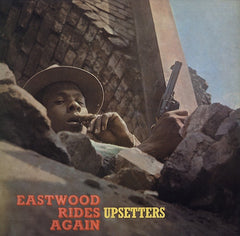 Upsetters ‎– Eastwood Rides Again