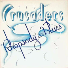 Crusaders ‎– Rhapsody And Blues