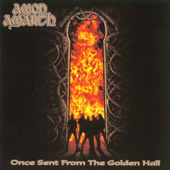 Amon Amarth ‎– Once Sent From The Golden Hall