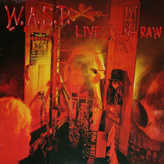 W.A.S.P. - Live ... In The Raw