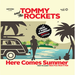Tommy And The Rockets - Here Comes Summer