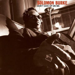 Burke, Solomon - Don't Give Up On Me