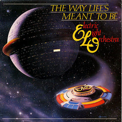 Electric Light Orchestra - The Way Life's Meant to Be
