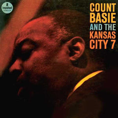 Basie, Count And The Kansas City 7 - Basie, Count And The Kansas City 7