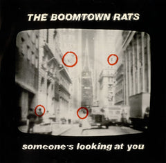 Boomtown Rats - Someone's Looking At You.