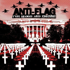 Anti-Flag - For Blood & Empire