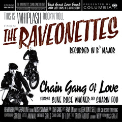 Raveonettes - Chain Gang Of Love