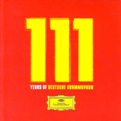 111 Years of Deutsche Grammophon - V/A