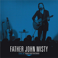 Father John Misty - Live At Third Man Records