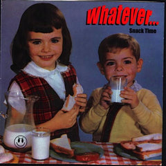 Whatever - Snack Time