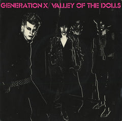 Generation X - Valley Of The Dolls.