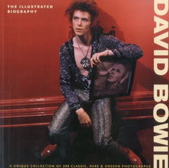 Bowie, David - The Illustrated Biography