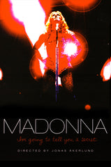 Madonna - I'm Going to Tell You a Secret - Poster.
