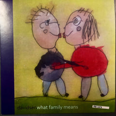 davidsen - What Family Means