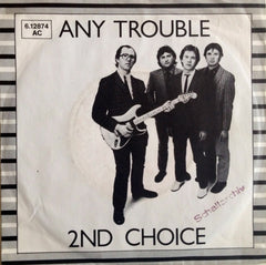 Any Trouble - 2nd Choice.