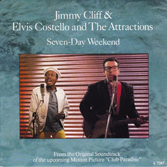 Costello, Elvis And The Attractions/ Jimmy Cliff - Seven-Day Weekend