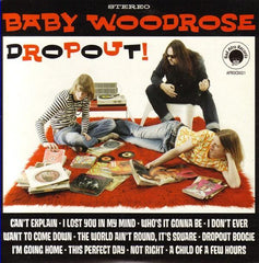 Baby Woodrose - Dropout!