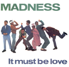 Madness - It Must Be Love.