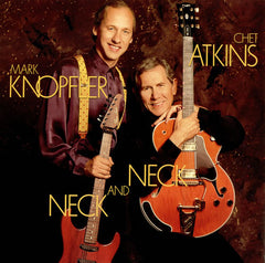 Atkins, Chet And Mark Knopfler - Neck And Neck