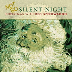 REO Speedwagon ‎– Not So Silent Night Christmas