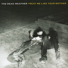 Dead Weather - Treat Me Like Your Mother