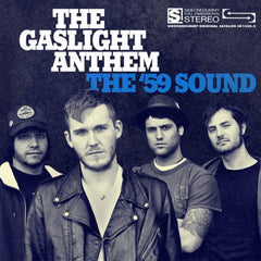 Gaslight Anthem - The '59 Sound
