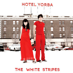 White Stripes - Hotel Yorba