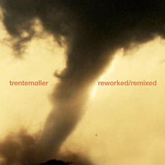 Trentemøller - Reworked/remixed.