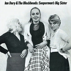 Dury, Ian & The Blockheads - Superman's Big Sister