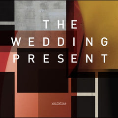 Wedding Present - Valentina