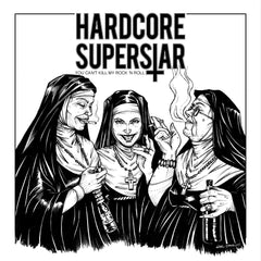 Hardcore Superstar ‎– You Can't Kill My Rock 'N Roll