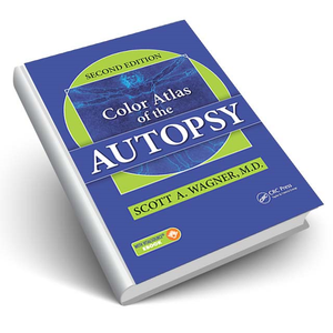 Color Atlas of the Autopsy, Second Edition