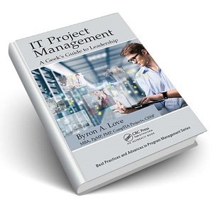 IT Project Management: A Geek's Guide to Leadership