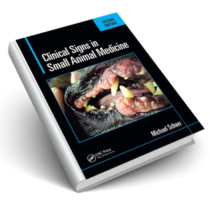 Clinical Signs in Small Animal Medicine, Second Edition