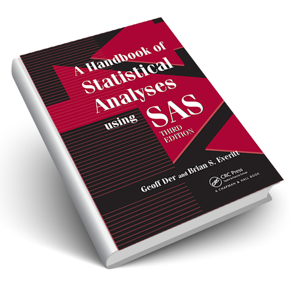 A Handbook of Statistical Analyses using SAS, Third Edition
