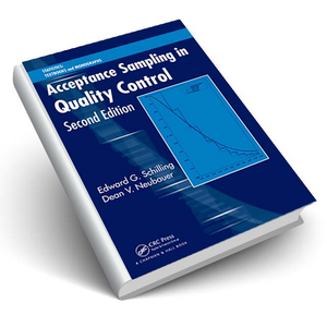Acceptance Sampling in Quality Control, Second Edition