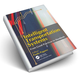 Intelligent Transportation Systems From Good Practices to Standards